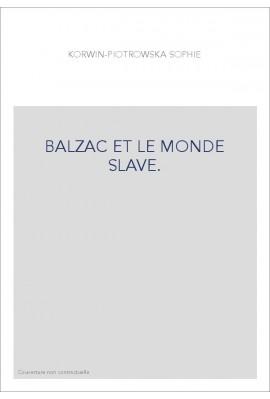 BALZAC ET LE MONDE SLAVE.
