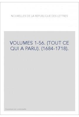 VOLUMES 1-56. (TOUT CE QUI A PARU). (1684-1718).