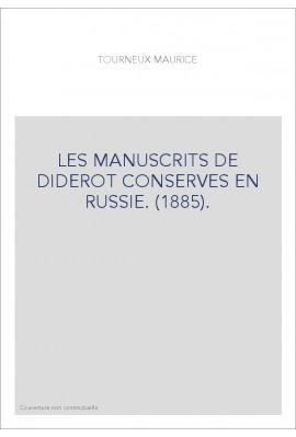 LES MANUSCRITS DE DIDEROT CONSERVES EN RUSSIE. (1885).