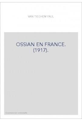 OSSIAN EN FRANCE. (1917).