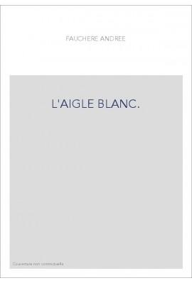L'AIGLE BLANC.