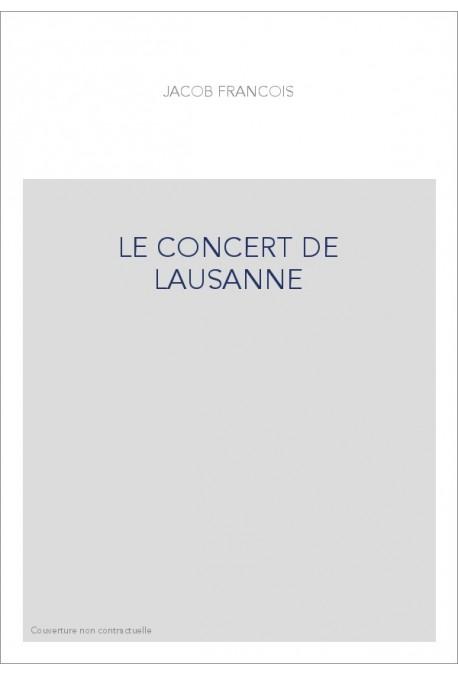 LE CONCERT DE LAUSANNE. GUSTAVE DORET ET JEAN-JACQUES ROUSSEAU