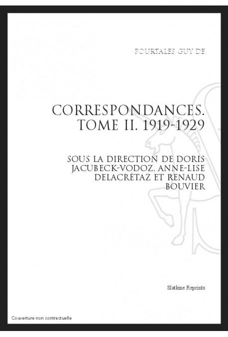 CORRESPONDANCES. TOME II. 1919-1929
