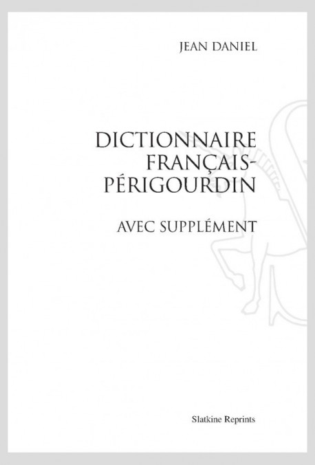 DICTIONNAIRE FRANCAIS PERIGOURDIN