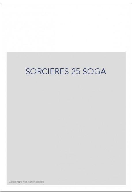 SORCIERES 25 SOGA