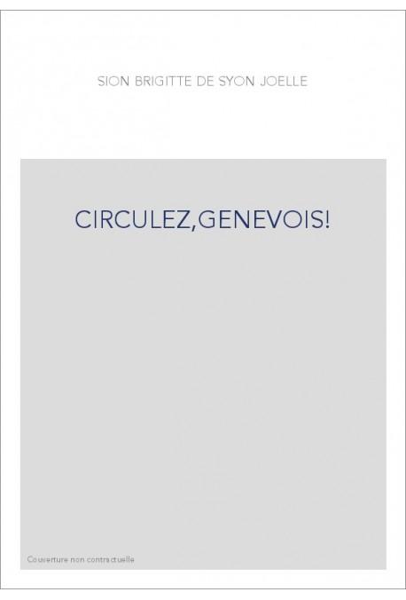 CIRCULEZ,GENEVOIS!