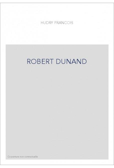 ROBERT DUNAND