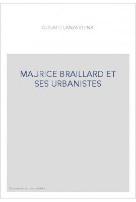 MAURICE BRAILLARD ET SES URBANISTES