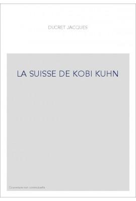 LA SUISSE DE KOBI KUHN