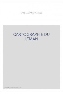 CARTOGRAPHIE DU LEMAN