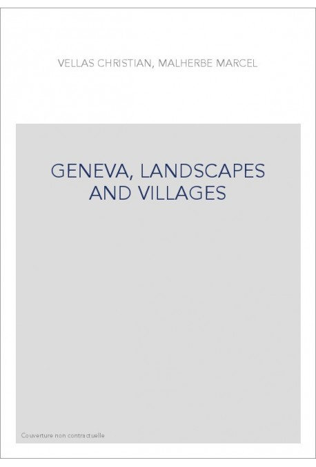 GENEVA, LANDSCAPES AND VILLAGES