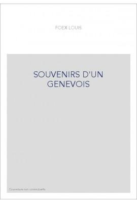 SOUVENIRS D'UN GENEVOIS