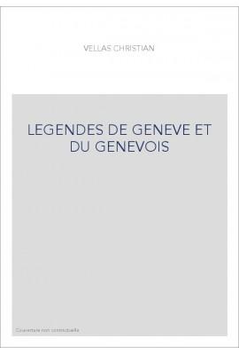 LEGENDES DE GENEVE ET DU GENEVOIS