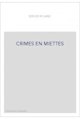 CRIMES EN MIETTES