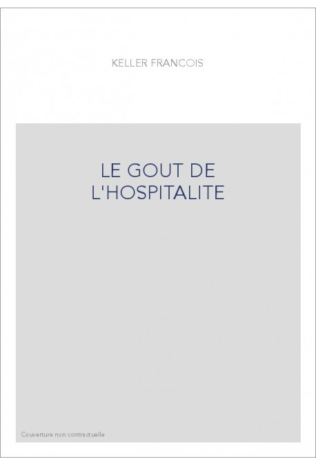 LE GOUT DE L'HOSPITALITE