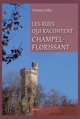 LES RUES QUI RACCONTENT CHAMPEL-FLORISSANT