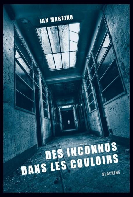 DES INCONNUS DANS LES COULOIRS