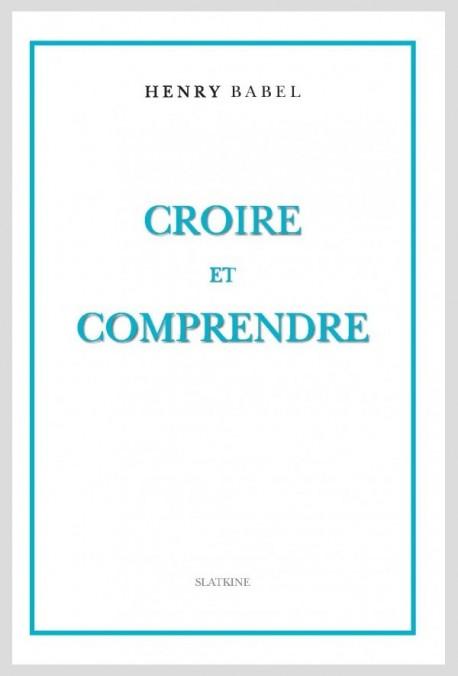 CROIRE ET COMPRENDRE