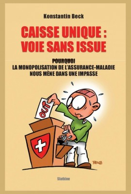 CAISSE UNIQUE: VOIE SANS ISSUE