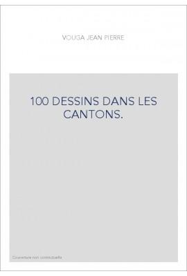 100 DESSINS DANS LES CANTONS.