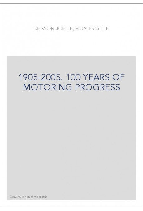 1905-2005. 100 YEARS OF MOTORING PROGRESS
