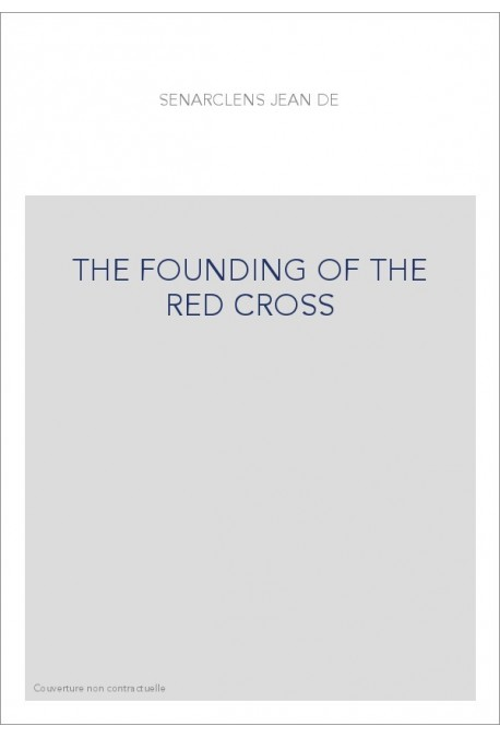 THE FOUNDING OF THE RED CROSS