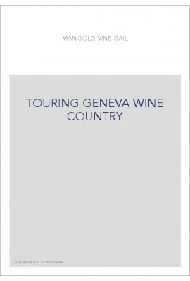TOURING GENEVA WINE COUNTRY