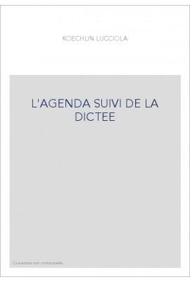 L'AGENDA SUIVI DE LA DICTEE