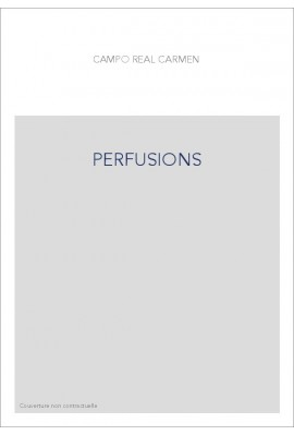PERFUSIONS