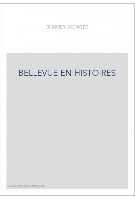 BELLEVUE EN HISTOIRES