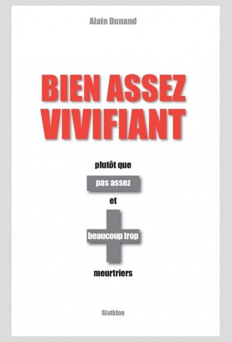 BIEN ASSEZ VIVIFIANT