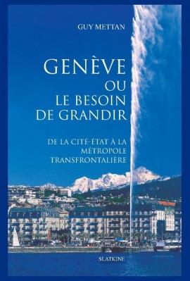 GENÈVE OU LE BESOIN DE GRANDIR