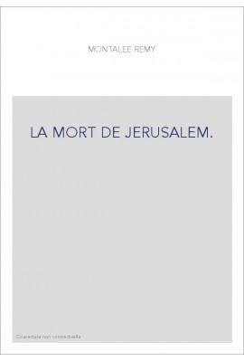 LA MORT DE JERUSALEM.