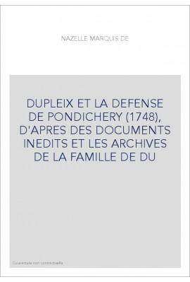 DUPLEIX ET LA DEFENSE DE PONDICHERY (1748),