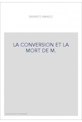 LA CONVERSION ET LA MORT DE M. DE TALLEYRAND