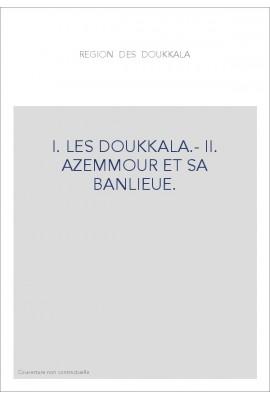 RESIDENCE GENERALE DE LA REPUBLIQUE FRANCAISE AU MAROC. VILLES ET TRIBUS DU MAROC. VOL. X-XI.