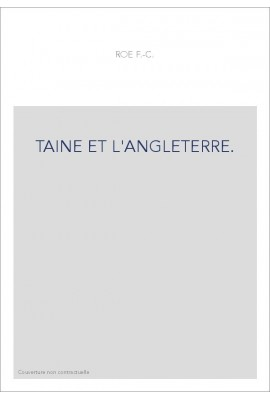 TAINE ET L'ANGLETERRE.