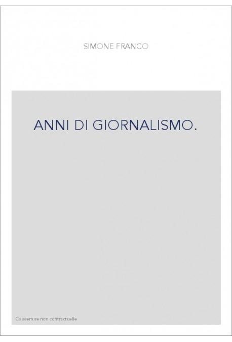 ANNI DI GIORNALISMO.