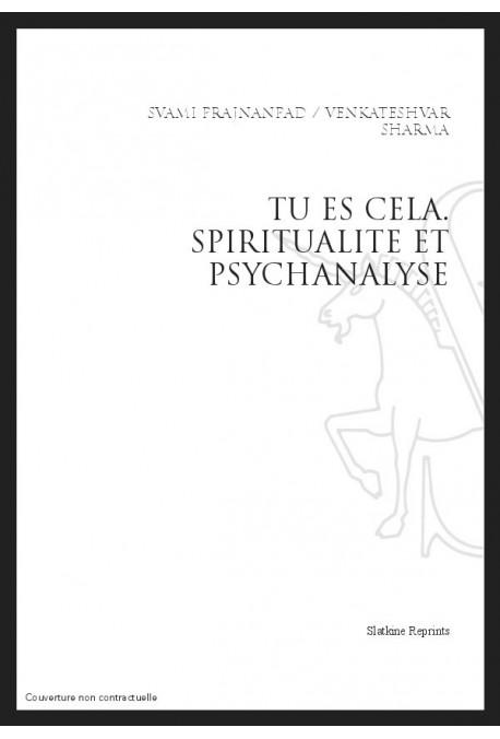 TU ES CELA. SPIRITUALITE ET PSYCHANALYSE