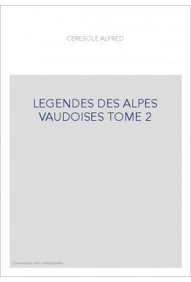 LEGENDES DES ALPES VAUDOISES TOME 2
