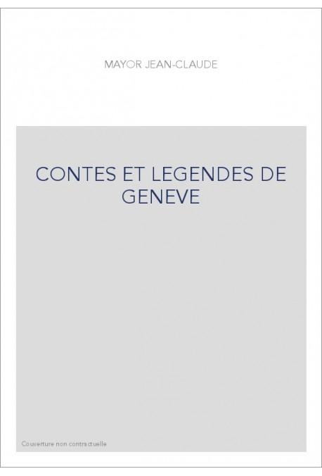 CONTES ET LEGENDES DE GENEVE