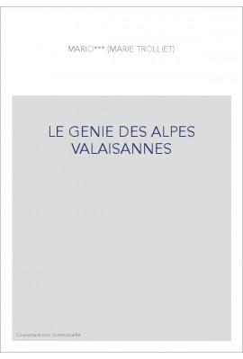 LE GENIE DES ALPES VALAISANNES