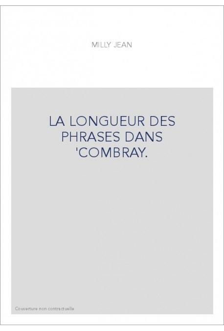 LA LONGUEUR DES PHRASES DANS 'COMBRAY.