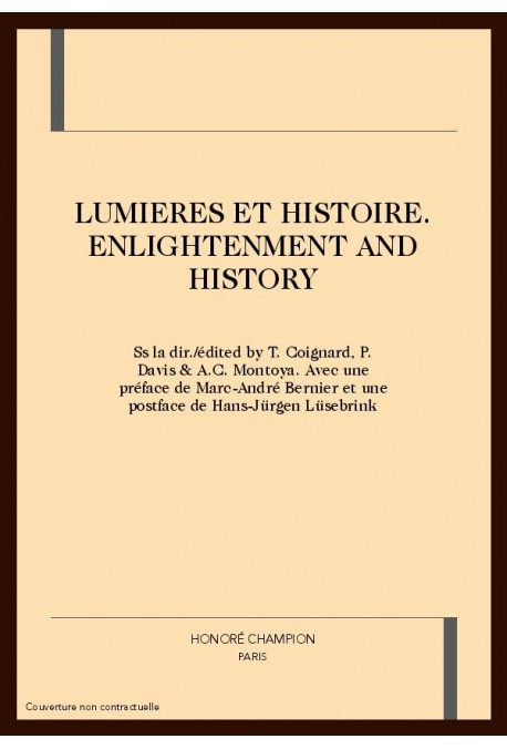LUMIERES ET HISTOIRE. ENLIGHTENMENT AND HISTORY