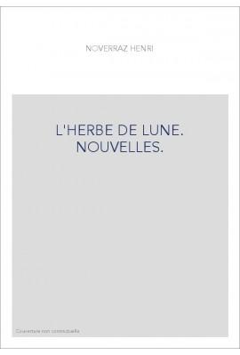 L'HERBE DE LUNE. NOUVELLES.