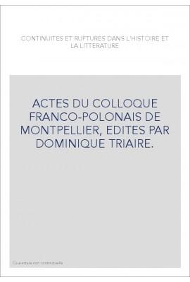 CONTINUITES ET RUPTURES DANS L'HISTOIRE ET LA LITTERATURE. ACTES DU COLLOQUE FRANCO-POLONAIS