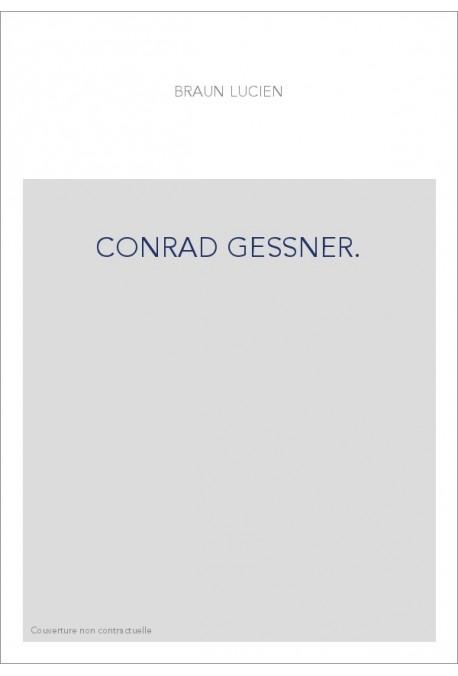 CONRAD GESSNER.