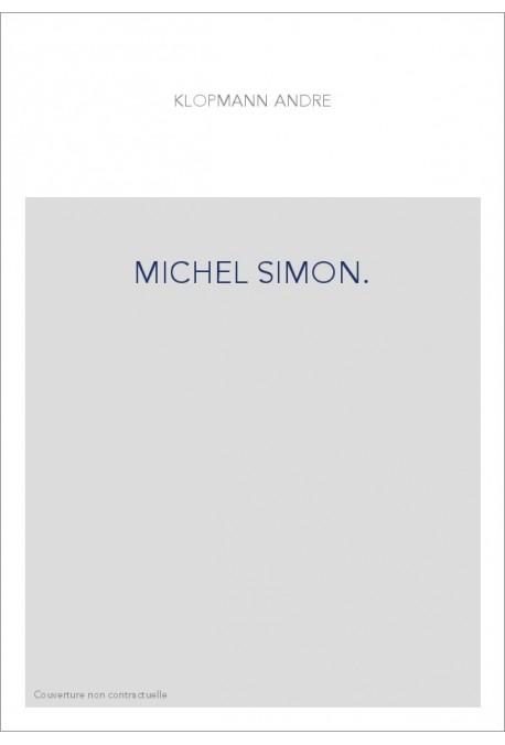 MICHEL SIMON.