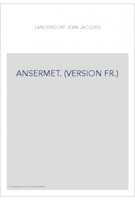 ANSERMET. (VERSION FR.)