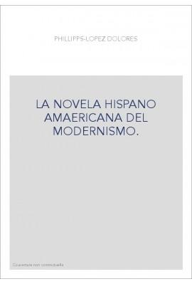 LA NOVELA HISPANOAMERICANA DEL MODERNISMO
